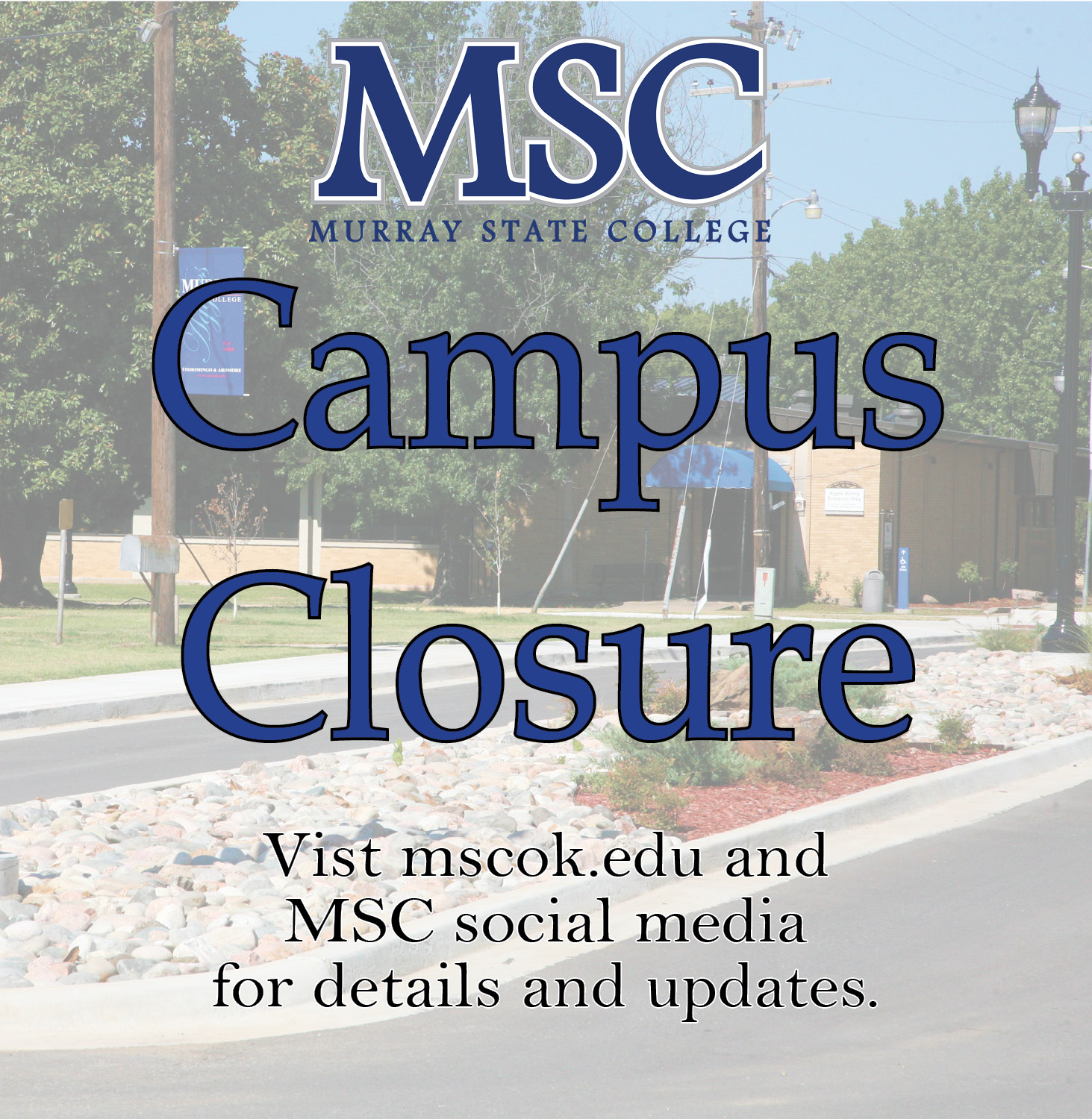 Message from President McDaniel: MSC transitions to all online classes beginning March 30th.